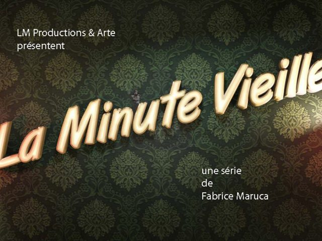 La minute vieille